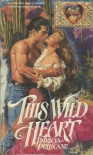 This Wild Heart - Patricia Pellicane