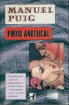 Pubis angelical - Manuel Puig