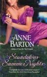 Scandalous Summer Nights (A Honeycote Series Book 3) - Anne Barton