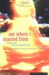 Not Where I Started From - Kate Wheeler