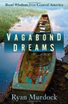 Vagabond Dreams - Ryan Murdock