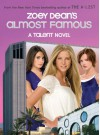 Almost Famous, A Talent novel (Talent Novels) - Zoey Dean