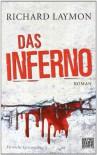 Das Inferno - Richard Laymon, Stefan Rohmig