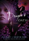 Dragon's Oath  - P.C. Cast, Kristin Cast