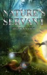 Nature's Servant (The Nature Mage Series) - Duncan Pile