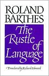 The Rustle of Language - Roland Barthes