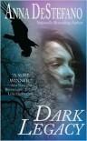 Dark Legacy - Anna DeStefano