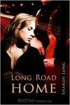 Long Road Home - Sharon Long