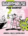 Mad Scientist - Jennifer L. Holm, Matthew Holm