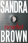 Ricochet - Sandra Brown