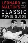Leonard Maltin's Classic Movie Guide - Leonard Maltin