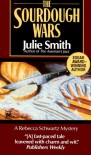 The Sourdough Wars (A Rebecca Schwartz Mystery) - Julie Smith