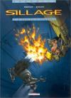 Sillage, tome 1 : A feu et à cendres -