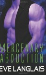 Mercenary Abduction - Eve Langlais