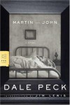 Martin and John - Dale Peck, Jim Lewis