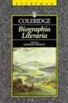 Biographia Literaria - Samuel Taylor Coleridge, George Watson, George M. Watson Jr.