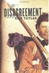 The Disagreement: A Novel - Nick Taylor