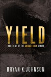 Yield - Bryan K. Johnson