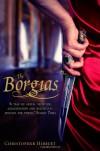 The Borgias - Christopher Hibbert