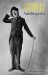 Chaplin. Autobiografia - Charlie Chaplin