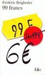 99 francs (14,99 Euros) - Frédéric Beigbeder