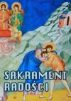 Sakrament radości - praca zbiorowa