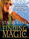 Finding Magic - Stacia Kane