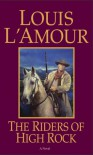 The Riders of High Rock - Louis L'Amour, Tex Burns