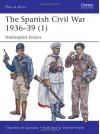 The Spanish Civil War 193639 (1) (Men-at-Arms 495) - Alejandro de Quesada