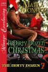 A Dirty Dozen Christmas - Marla Monroe