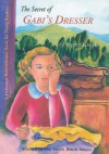 The Secret of Gabi's Dresser - Kathy Kacer
