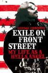 Exile on Front Street: My Life as a Hells Angel . . .  and Beyond - George Christie
