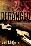 Deranged (Ivy Hollow Chronicles, #1) - Niko McQueen