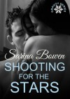 Shooting for the Stars - Sarina Bowen