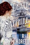 Death on the Sapphire: A Lady Frances Ffolkes Mystery - R.J. Koreto