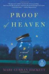 Proof of Heaven - Mary Curran Hackett