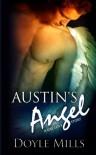 Austin's Angel - Doyle Mills