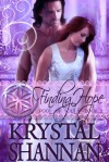 Finding Hope  - Krystal Shannan
