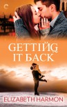 Getting It Back - Elizabeth  Harmon