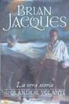 La vera storia dell'Olandese Volante - Brian Jacques, Matteo Maria Colombo