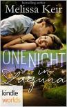 Laguna Beach: One Night in Laguna (Kindle Worlds Novella) (Magical Matchmaker Book 2) - Melissa Keir