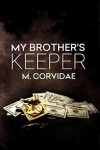My Brother's Keeper - M. Corvidae
