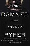 The Damned: A Novel - Andrew Pyper