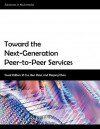 Toward the Next-Generation Peer-To-Peer Services - Yi Cui, Ben Zhao, Shigang Chen