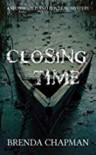 Closing Time - Brenda Chapman