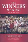 The Winners Manual: For the Game of Life - Jim Tressel, John C. Maxwell, Chris Fabry