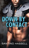 Down By Contact (The Barons) - Santino Hassell