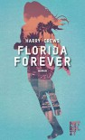 Florida Forever - Harry Crews