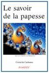 Le savoir de la papesse (French Edition) - Cristal de Carbonne