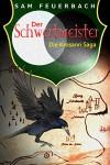 Der Schwertmeister: Die Krosann-Saga II - Sam Feuerbach